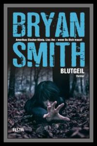 """Buchcover von Bryan Smiths """"Blutgeil"""""""