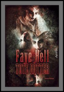 """Buchcover von Faye Hells """"Tote Götter"""""""