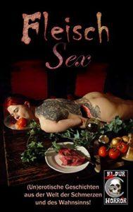 Fleisch 6 - Horror-Anthologie