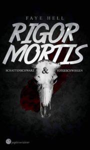 Faye Hell: Rigor Mortis