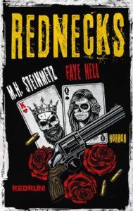 Faye Hell und M.H. Steinmetz: Rednecks