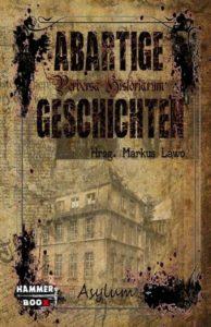 Markus Lawo: Abartige Geschichten