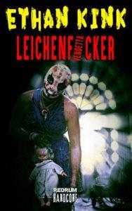 Ethan Kink: Der Leichenficker 2: Vendetta